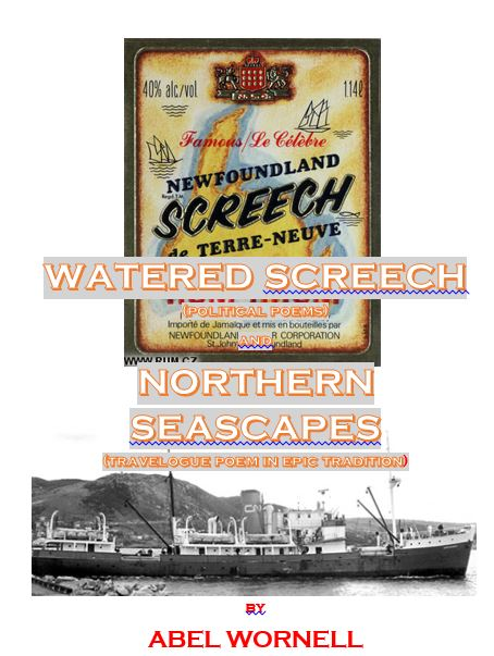 Some of the best Newfoundland poetry you will find on two Newfoundland themes - politics and the SS Northern Ranger